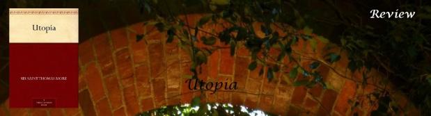 Utopia by Thomas More (3.7Stars)