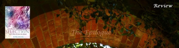The Epilogue by Kiera Cass